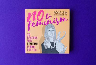 No To Feminism